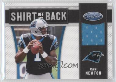 2011 Certified - Shirt Off My Back #17 - Cam Newton /250