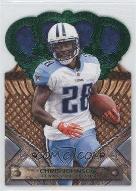 2011 Crown Royale - [Base] - Green #18 - Chris Johnson /10