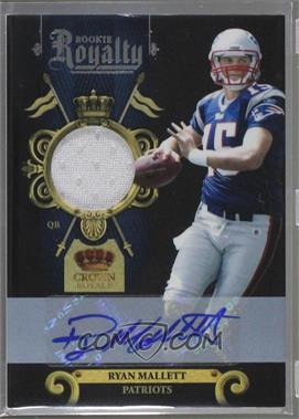 2011 Crown Royale - Rookie Royalty - Materials Signatures [Autographed] [Memorabilia] #36 - Ryan Mallett /50