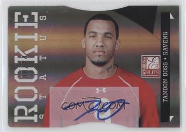2011 Donruss Elite - [Base] - Status Die-Cut Signatures [Autographed] #194 - Tandon Doss /24