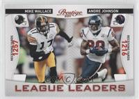Andre Johnson, Mike Wallace