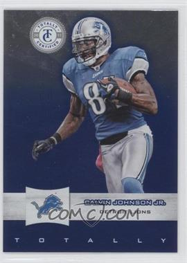 2011 Panini Totally Certified - [Base] - Totally Blue #67 - Calvin Johnson Jr. /50