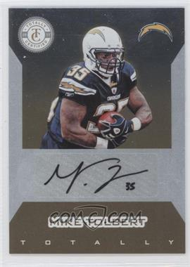 2011 Panini Totally Certified - Signatures - Totally Gold [Autographed] #MTO - Mike Tolbert /15