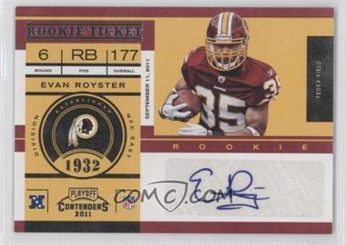 2011 Playoff Contenders - [Base] #133 - Evan Royster