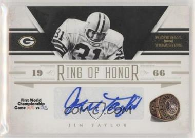 2011 Playoff National Treasures - Ring of Honor - Signatures [Autographed] #15 - Jim Taylor /49