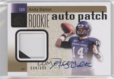 2011 SP Authentic - [Base] #232 - Andy Dalton /699