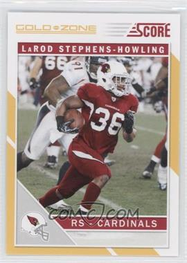 2011 Score - [Base] - Gold Zone #6 - LaRod Stephens-Howling