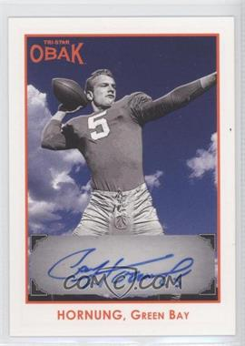 2011 TRI-STAR Obak - Autographs - Orange #A19 - Paul Hornung /75