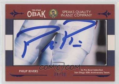 2011 TRI-STAR Obak - Cut Signatures - Blue #PHRI - Philip Rivers /50