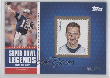2011 Topps - Super Bowl Legends Commemorative Portrait Stamps #SBPS-XXXVIII - Tom Brady /100