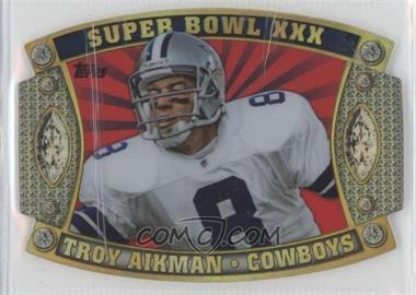 2011 Topps - Super Bowl #SB-53 - Troy Aikman