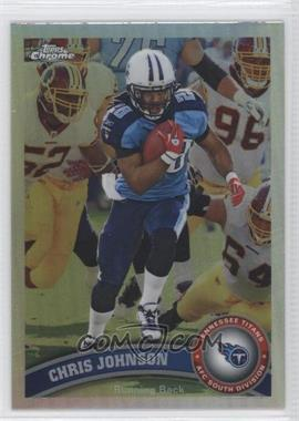 2011 Topps Chrome - [Base] - Refractor #30 - Chris Johnson