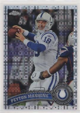 2011 Topps Chrome - [Base] - X-Fractor #110 - Peyton Manning