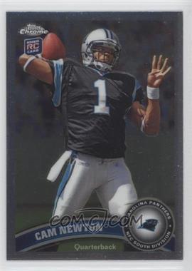 2011 Topps Chrome - [Base] #1.1 - Cam Newton (Throwing Ball)