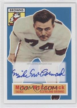 2011 Topps Gridiron Legends - 1956 Topps Reprint Autographs #105 - Mike McCormack