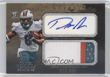2011 Topps Inception - Rookie Autographed Jumbo Patch #AJP-DT - Daniel Thomas /399
