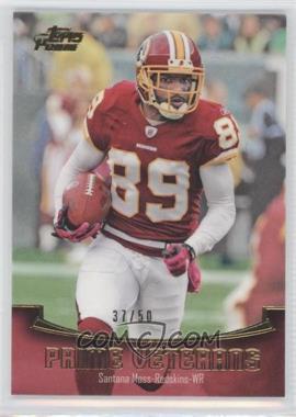 2011 Topps Prime - Prime Veterans - Gold #PV-SM - Santana Moss /50