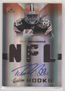 2012 Absolute - Rookie Premiere Materials - NFL Signatures [Autographed] #235 - Trent Richardson /299