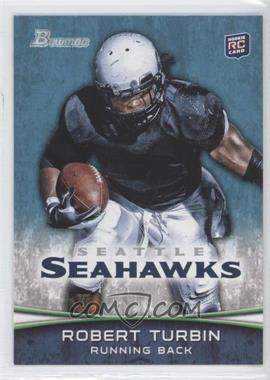 2012 Bowman - [Base] #119.2 - Robert Turbin (Ball in Right Hand)