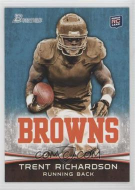 2012 Bowman - [Base] #120.1 - Trent Richardson (Facing Forward)