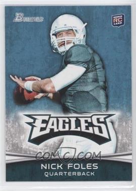 2012 Bowman - [Base] #171.2 - Nick Foles (Green Jersey)