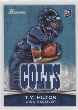 2012 Bowman - [Base] #172.2 - T.Y. Hilton (Left Arm Not Visible)