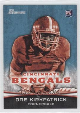 2012 Bowman - [Base] #185.2 - Dre Kirkpatrick (Red Jersey)