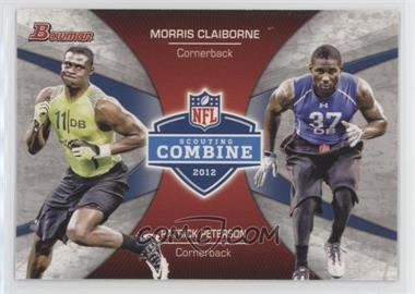 2012 Bowman - Combine Competition #CC-CP - Morris Claiborne, Patrick Peterson