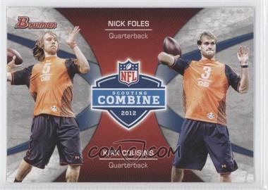 2012 Bowman - Combine Competition #CC-FC - Nick Foles, Kirk Cousins