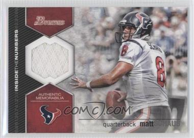 2012 Bowman - Inside the Numbers Relics #ITNR-MSC - Matt Schaub