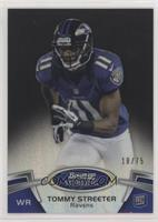 Tommy Streeter [Noted] #/75