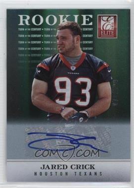 2012 Elite - [Base] - Turn of the Century Rookie Signatures [Autographed] #142 - Jared Crick /599