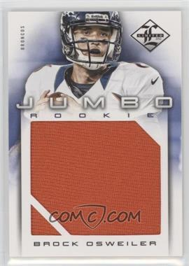 2012 Limited - Rookie Jumbo Materials #7 - Brock Osweiler /99