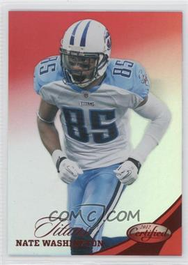 2012 Panini Certified - [Base] - Mirror Red #44 - Nate Washington /250