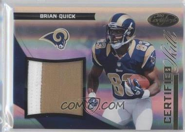 2012 Panini Certified - Certified Skills Materials - Prime #15 - Brian Quick /49
