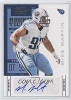 Rookie Ticket - Mike Martin