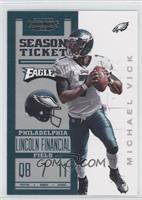 Season Ticket - Michael Vick