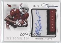 Michael Floyd #/25