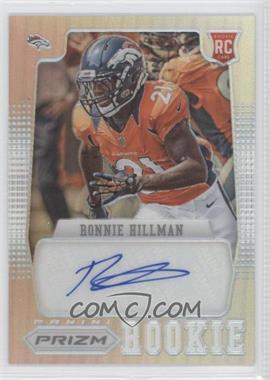 2012 Panini Prizm - [Base] - Prizms Autographs [Autographed] #229 - Ronnie Hillman /49