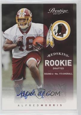 2012 Playoff Prestige - [Base] - Rookie Signatures [Autographed] #216 - Alfred Morris /899