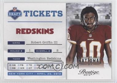 2012 Playoff Prestige - NFL Draft Tickets - The National 2012 #2 - Robert Griffin III /5