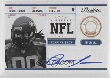2012 Playoff Prestige - NFL Passport - Signatures [Autographed] #28 - Robert Turbin
