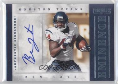 2012 Prominence - Eminence Signatures #7 - Ben Tate /50