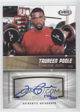 2012 SAGE Hit - Autographs - Gold #A96 - Tauren Poole /250