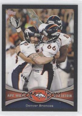 2012 Topps - [Base] - Black #324 - Denver Broncos Team /57