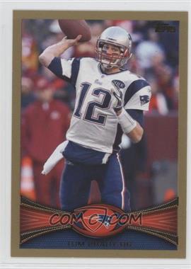 2012 Topps - [Base] - Gold #440 - Tom Brady /2012