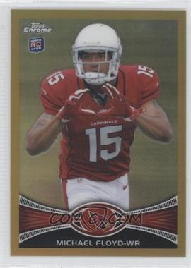 2012 Topps Chrome - [Base] - Gold Border Refractor #166 - Michael Floyd /50