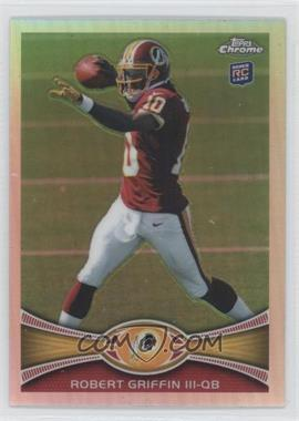 2012 Topps Chrome - [Base] - Refractor #200 - Robert Griffin III
