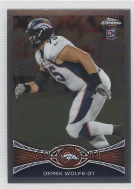 2012 Topps Chrome - [Base] #10 - Derek Wolfe