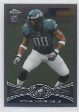 2012 Topps Chrome - [Base] #211 - Mychal Kendricks